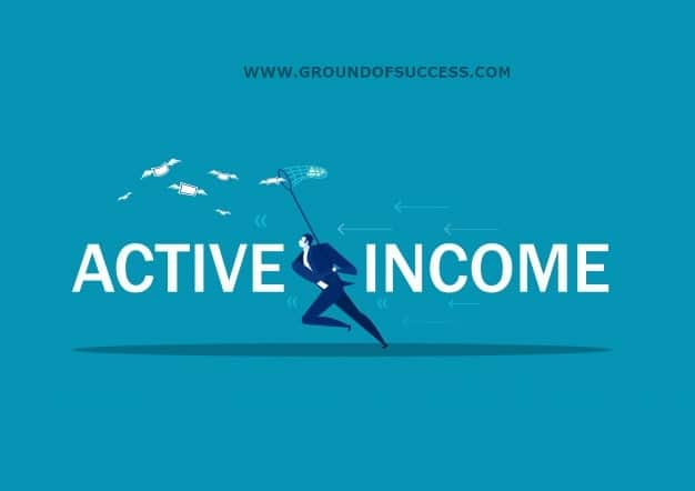 , Active Income v/s Passive Income | Differences & Similarity