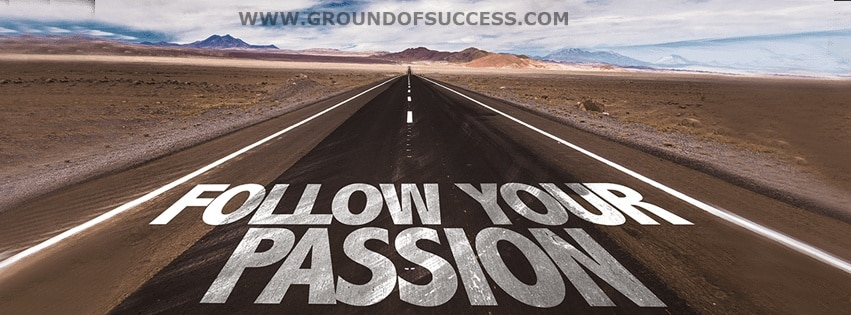 , How to Turn Your Passion into Profit   Ground Of Success