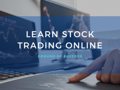 , What is Stocks Trading – How to Start Trading Online | Ground of Success
