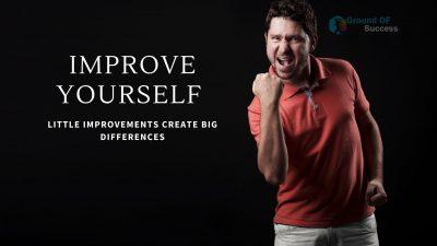, Top 10 Practical Ways to Improve Yourself